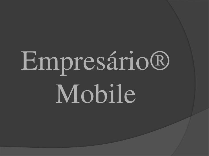Empresário® Mobile<br />