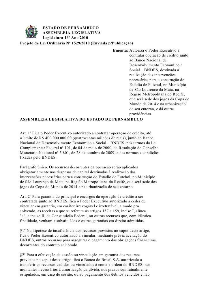 ESTADO DE PERNAMBUCO             ASSEMBLEIA LEGISLATIVA             Legislatura 16º Ano 2010 Projeto de Lei Ordinária Nº 1...