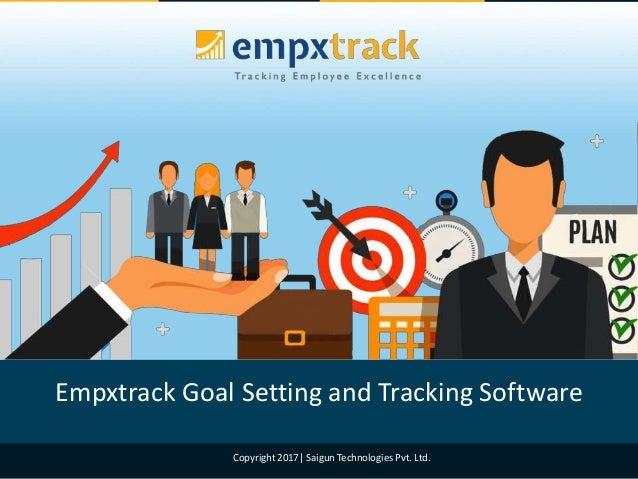 Copyright 2017| Saigun Technologies Pvt. Ltd. Empxtrack Goal Setting and Tracking Software