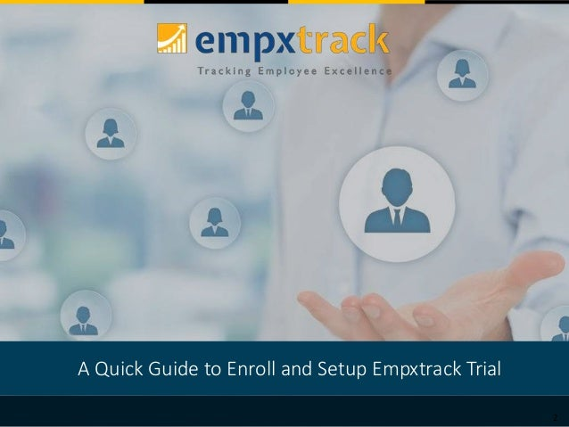 2 A Quick Guide to Enroll and Setup Empxtrack Trial
