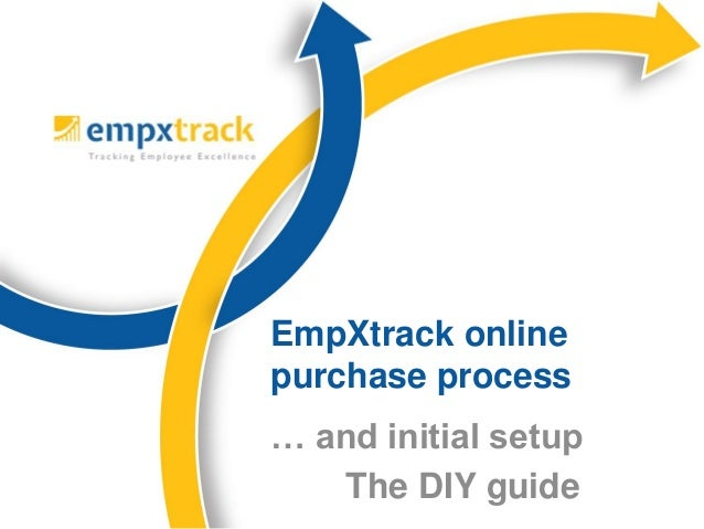 … and initial setup The DIY guide EmpXtrack online purchase process