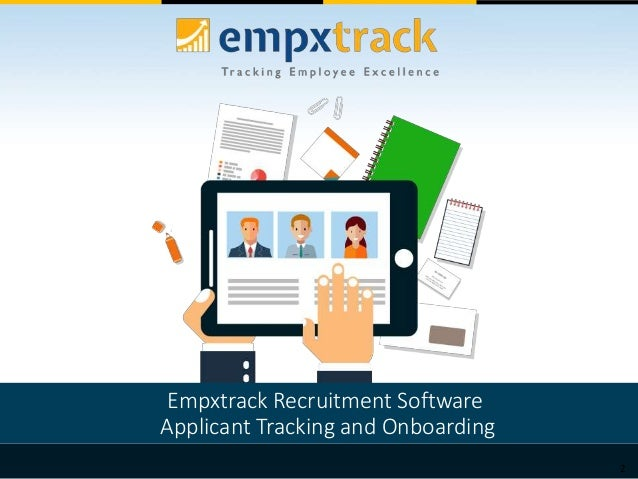 2 Empxtrack Recruitment Software Applicant Tracking and Onboarding