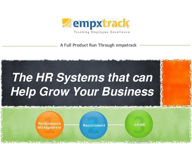 A Full Product Run Through empxtrack The HR Systems that can Help Grow Your Business Performance Management Recruitment HR...