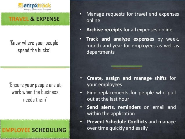 TRAVEL & EXPENSE • Manage requests for travel and expenses online • Archive receipts for all expenses online • Track and a...