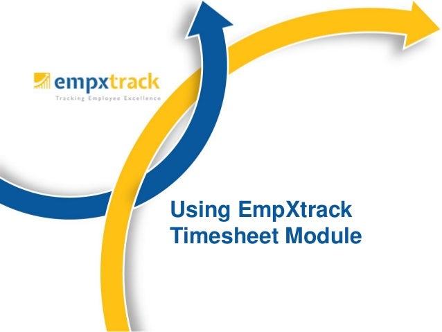 Using EmpXtrack Timesheet Module