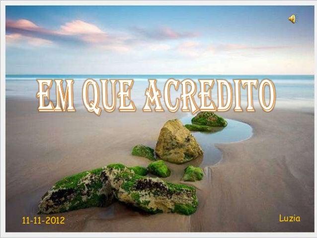 11-11-2012   Luzia