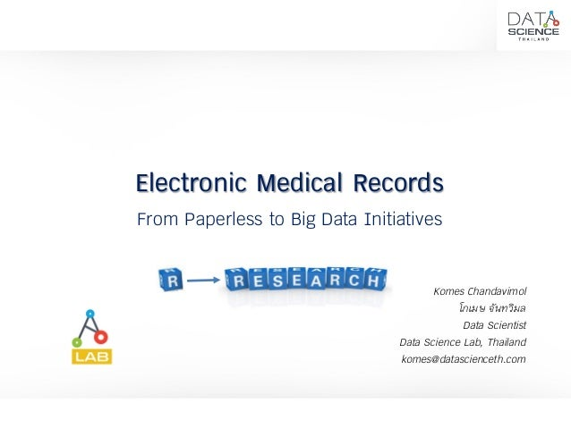Electronic Medical Records From Paperless to Big Data