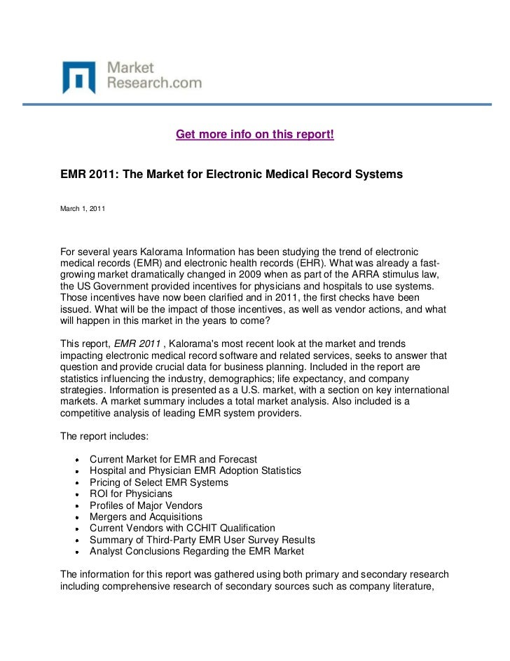 Get more info on this report!EMR 2011: The Market for Electronic Medical Record SystemsMarch 1, 2011For several years Kalo...