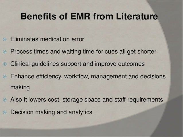 Advantages To Emr/ehr Record Systems