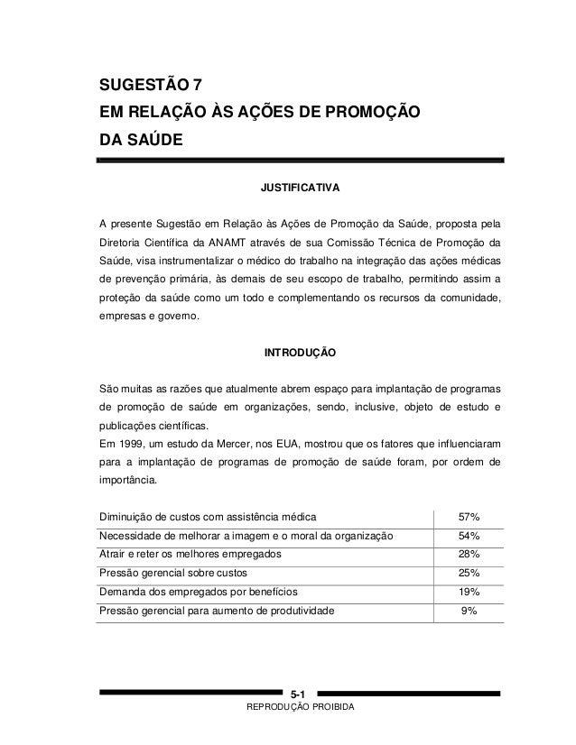 REPRODUÇÃO PROIBIDA 5-1 SUGESTÃO 7 EM RELAÇÃO ÀS AÇÕES DE PROMOÇÃO DA SAÚDE JUSTIFICATIVA A presente Sugestão em Relação à...