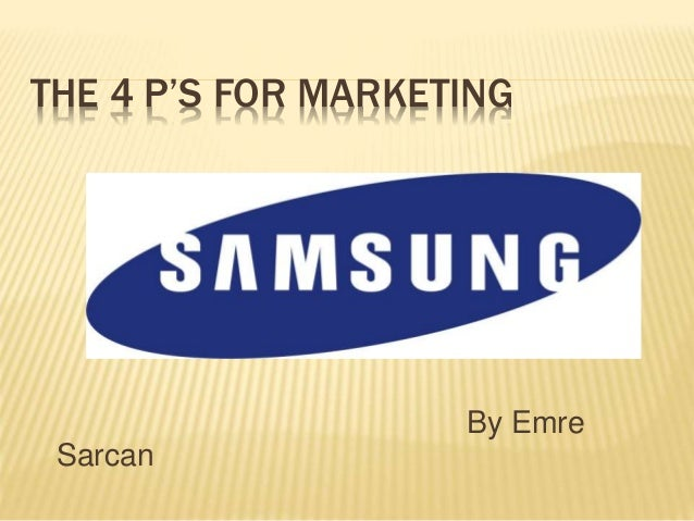 THE 4 P'S FOR MARKETING By Emre Sarcan