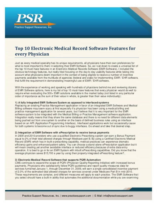 Top 10 Electronic Medical Record Software Features forevery PhysicianJust as every medical specialty has its unique requir...