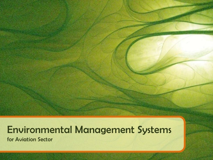 Environmental Management Systems<br />for Aviation Sector<br />