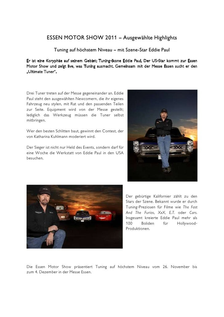 ESSEN MOTOR SHOW 2011 – Ausgewählte Highlights                Tuning auf höchstem Niveau – mit Szene-Star Eddie PaulEr ist...