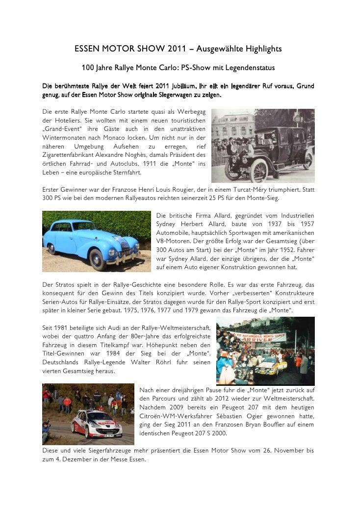 ESSEN MOTOR SHOW 2011 – Ausgewählte Highlights              100 Jahre Rallye Monte Carlo: PS-Show mit LegendenstatusDie be...
