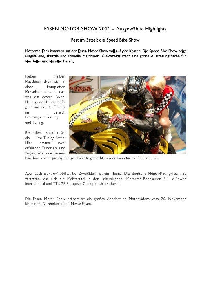 ESSEN MOTOR SHOW 2011 – Ausgewählte Highlights                            Fest im Sattel: die Speed Bike ShowMotorrad-Fans...