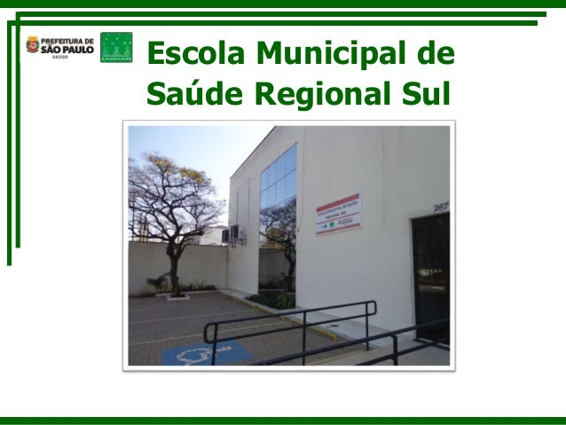Escola Municipal de  Saúde Regional Sul