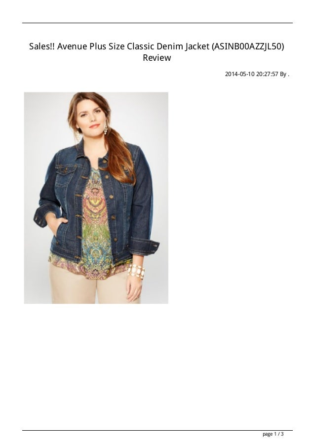 Sales!! Avenue Plus Size Classic Denim Jacket (ASINB00AZZJL50) Review 2014-05-10 20:27:57 By . page 1 / 3