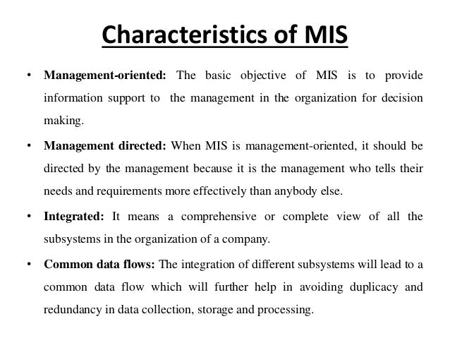 the characteristics of management information system in an organization Access management information systems 14th edition chapter 1 solutions now  our solutions are written by  describe the characteristics of a digital firm.