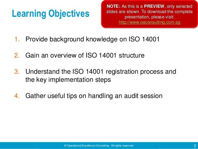 © Operational Excellence Consulting. All rights reserved. 2 Learning Objectives 1. Provide background knowledge on ISO 140...