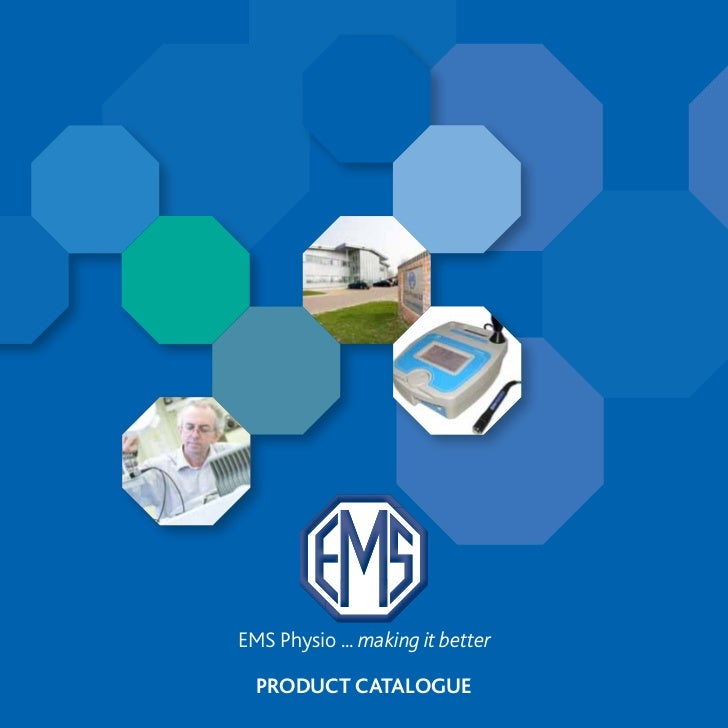 EMS Physio ... making it better  PRODUCT CATALOGUE