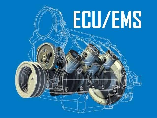 ECU/EMS
