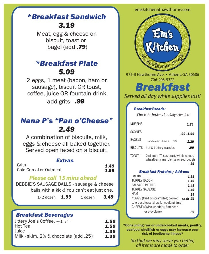 *Breakfast Sandwich             3.19          Meat, egg & cheese on            biscuit, toast or             bagel (add .7...