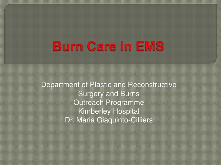 Department of Plastic and Reconstructive          Surgery and Burns         Outreach Programme          Kimberley Hospital...