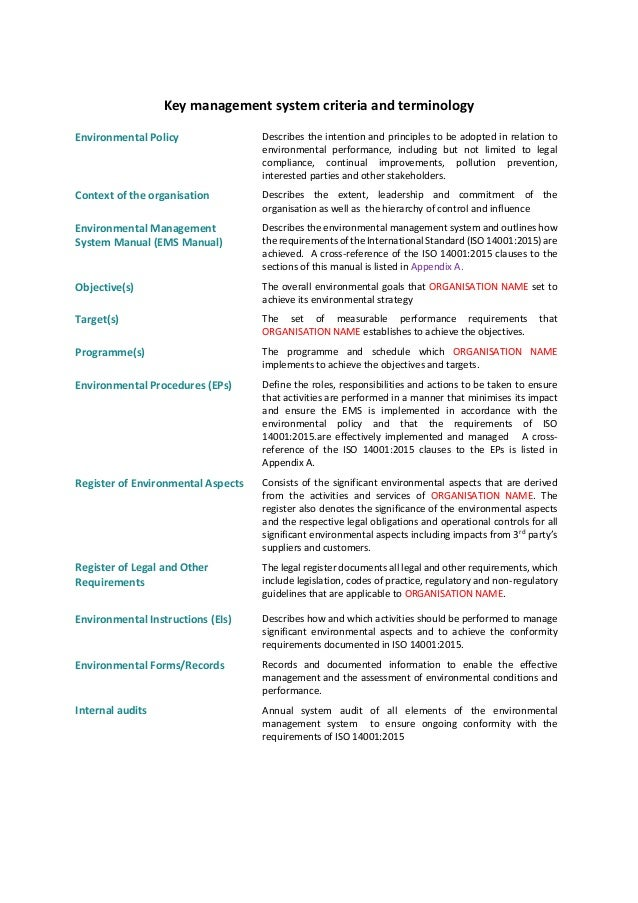 Key management system criteria and terminology Environmental Policy Describes the intention and principles to be adopted i...