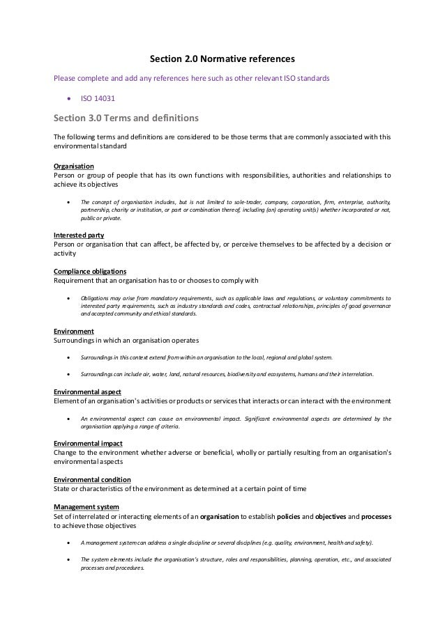 Section 2.0 Normative references Please complete and add any references here such as other relevant ISO standards  ISO 14...
