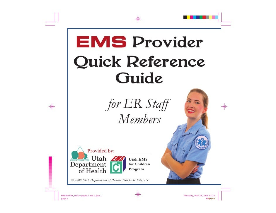 EMS Provider  Quick Reference      Guide                         for ER Staff                            Members          ...