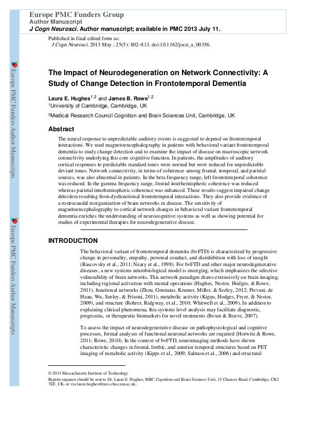 The Impact of Neurodegeneration on Network Connectivity: A Study of Change Detection in Frontotemporal Dementia Laura E. H...
