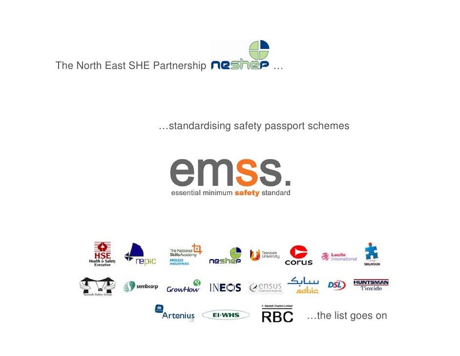 The North East SHE Partnership            …                         …standardising safety passport schemes                ...