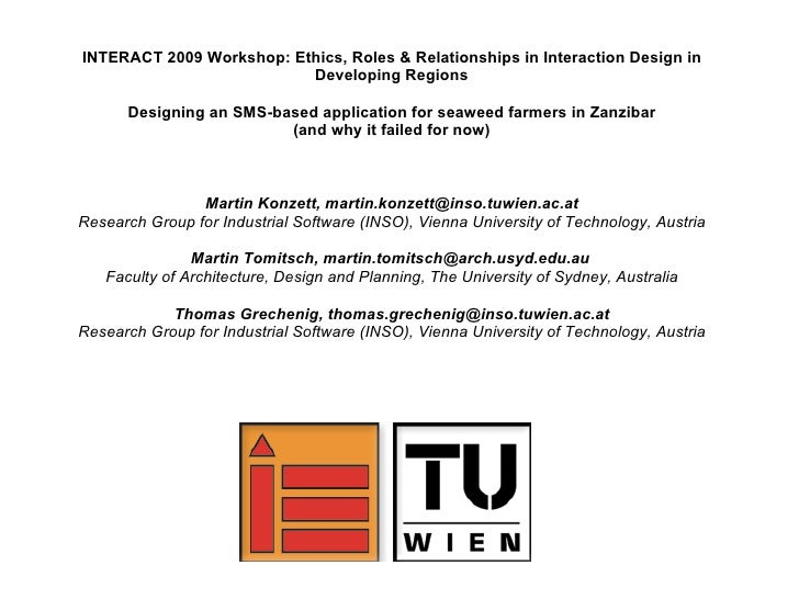 INTERACT 2009 Workshop: Ethics, Roles & Relationships in Interaction Design in                           Developing Region...