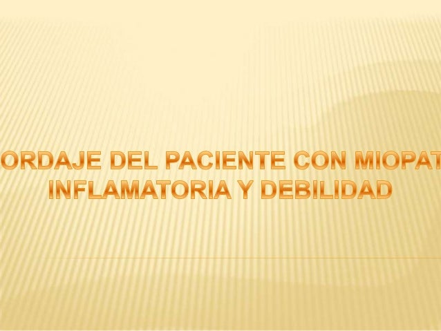 PATRONES DE DEBILIDAD Debilidad de los musculos extensores de los miembros superiores y de los flexores en los miembros in...