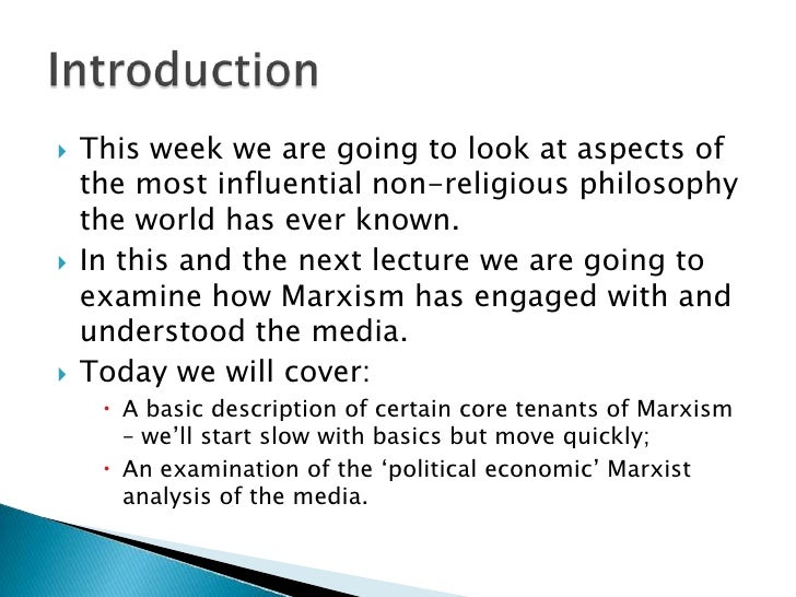 an analysis of marxist media theory The traditional marxist approach argues the concentration of ownership of the mass media in the hands of a few corporations enables owners to control media output and.