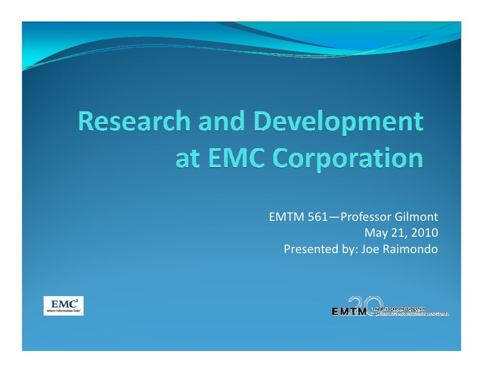 EMTM 561—Professor Gilmont                  May 21, 2010   Presented by: Joe Raimondo