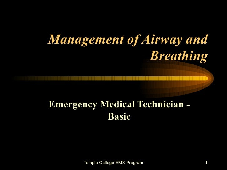 Management of Airway and Breathing Emergency Medical Technician - Basic