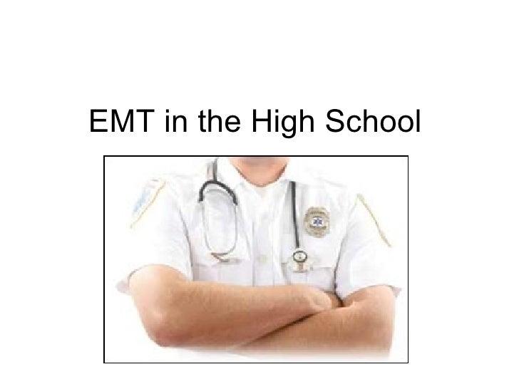 EMT in the High School
