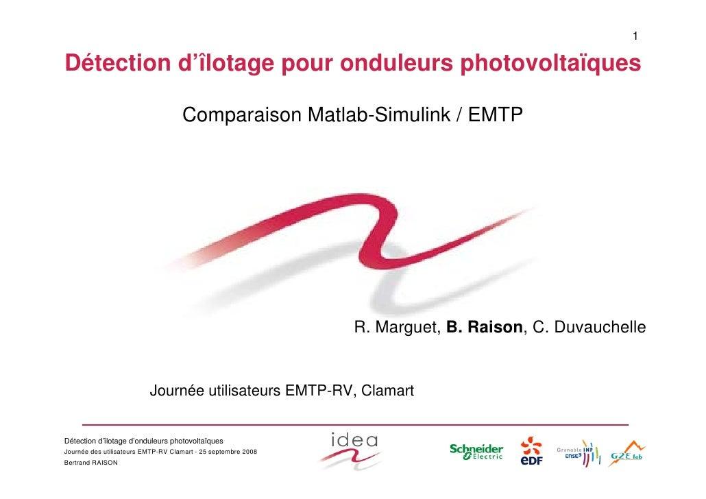 1  Détection d'îlotage pour onduleurs photovoltaïques                                      Comparaison Matlab-Simulink / E...