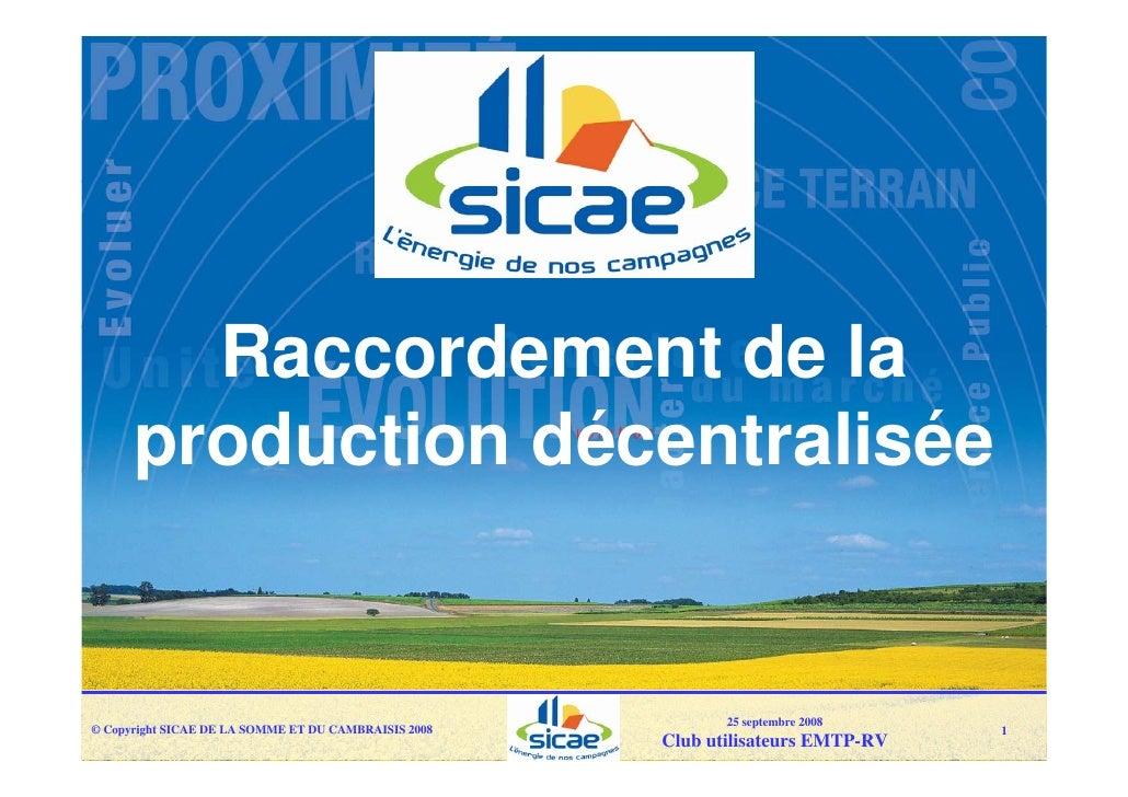 Raccordement de la       production décentralisée                                                                25 septem...