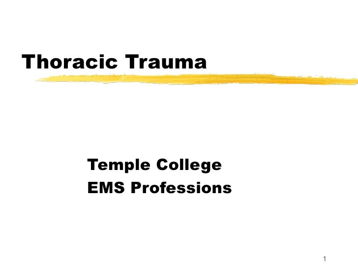 Thoracic Trauma Temple College EMS Professions
