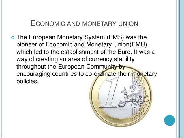 Emu (Economic and monetary union) Slide 3