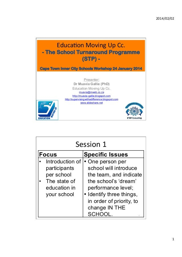 2014/02/02	     Educa,on	   Moving	   Up	   Cc.	     - The School Turnaround Programme (STP) Cape Town Inner City Schools ...