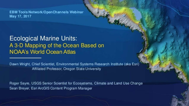 Ecological Marine Units: A 3-D Mapping of the Ocean Based on NOAA\'s W…
