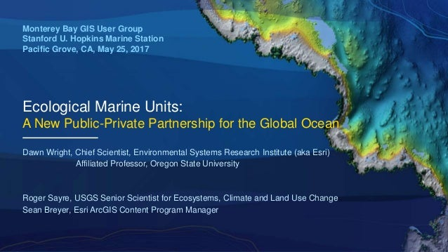 Ecological Marine Units: A New Public-Private Partnership for the Glo…
