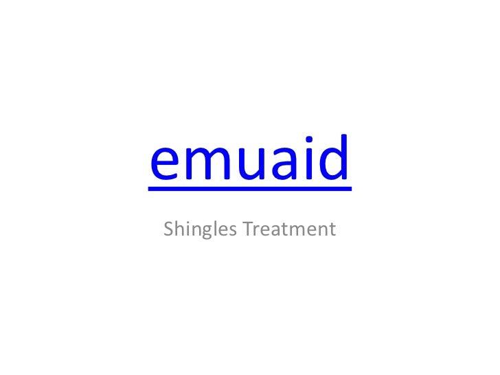 emuaidShingles Treatment