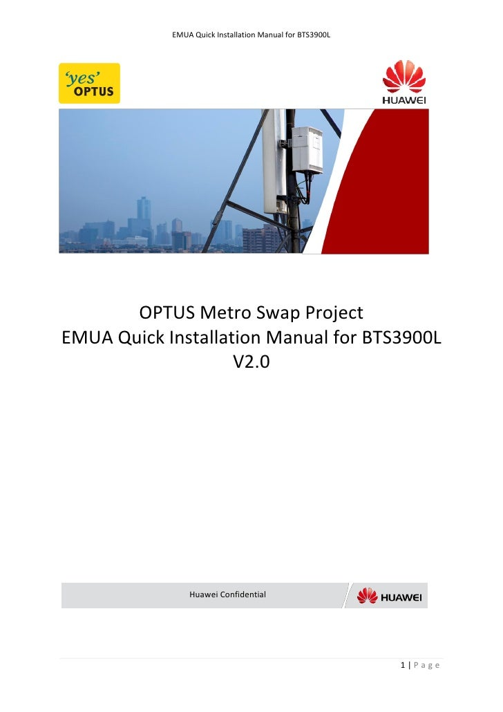 emua quick installation manual for bts3900 l rh slideshare net Huawei DBS3900 huawei bts 3900 manual free download