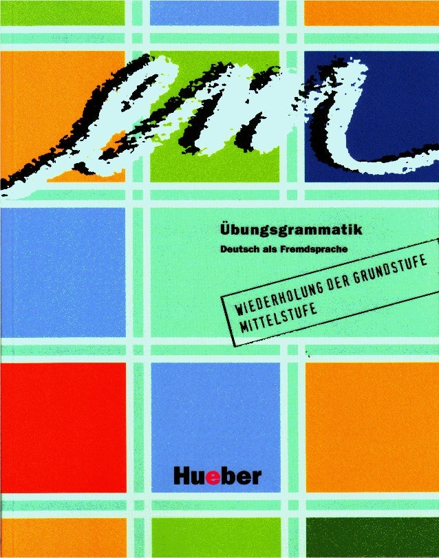 Em ubungsgrammatik. deutsch als fremdsprache