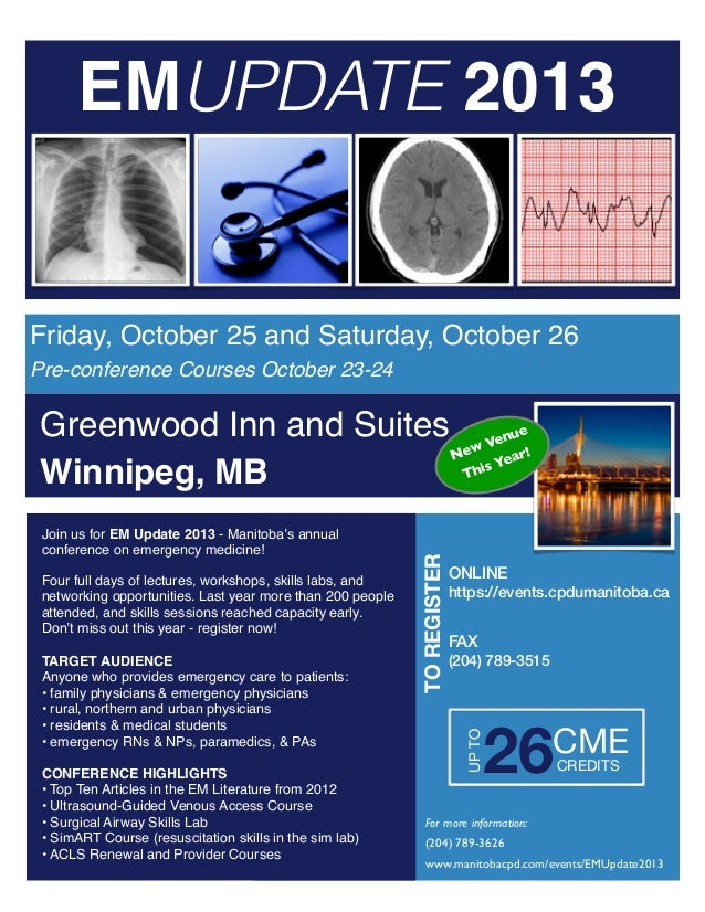 EMUPDATE 2013 Friday, October 25 and Saturday, October 26 Greenwood Inn and Suites Winnipeg, MB Pre-conference Courses Oct...